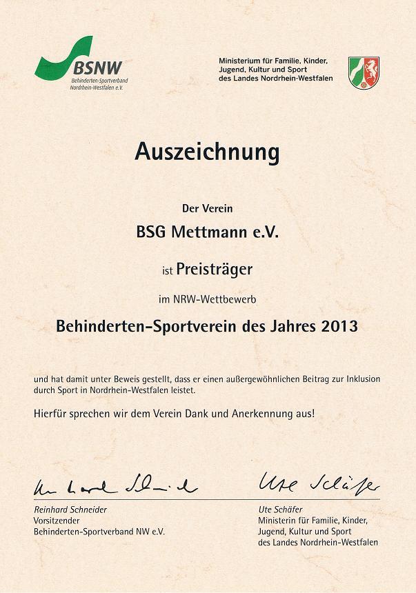 Auszeichnung Der Verein BSG Mettmann e.V. ist Preisträger im NRW - Wettbewerb Behinderten-Sportverein des Jahres 2013